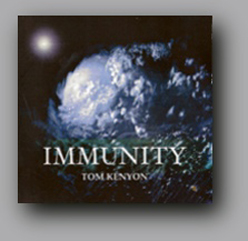 Immunity, Tom Kenyon